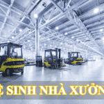 Dịch vụ vệ sinh nhà xưởng, văn phòng công nghiệp tại TPHCM