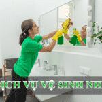 Dịch vụ vệ sinh nhà và bảng giá dành cho bạn